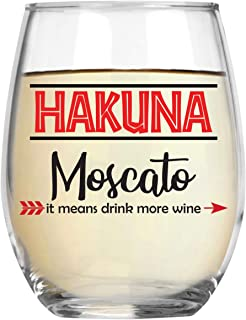 Hakuna Moscato It Means Drink More Wine Funny 15oz Crystal Stemless Wine Glass - Fun Wine Glasses with Sayings Gifts For Women, Her, Mom on Mother's Day Or Christmas