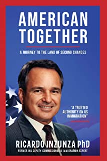 American Together: A Journey to the Land of Second Chances