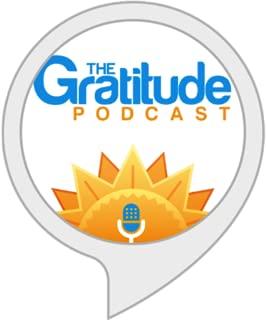 The Gratitude Podcast