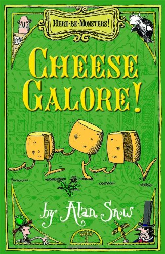 Here Be Monsters Part 3: Cheese Galore!