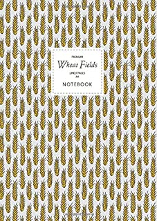 Wheat Fields Notebook - Lined Pages - A4 - Premium: (Farmers Edition) Fun notebook 192 lined pages (A4 / 8.27x11.69 inches...