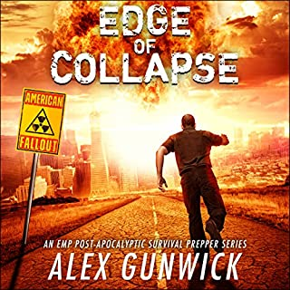 Edge of Collapse     American Fallout, Volume 1              By:                                                                                                                                 Alex Gunwick                               Narrated by:                                                                                                                                 Kevin Meyer                      Length: 8 hrs and 9 mins     3 ratings     Overall 4.3