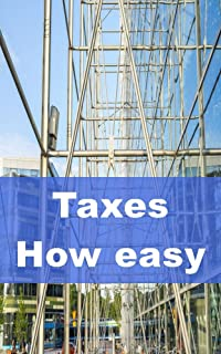Taxes How easy it is to pay and save (English Edition)