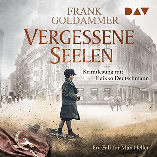 Vergessene Seelen     Max Heller 3              By:                                                                                                                                 Frank Goldammer                               Narrated by:                                                                                                                                 Heikko Deutschmann                      Length: 11 hrs and 3 mins     Not rated yet     Overall 0.0