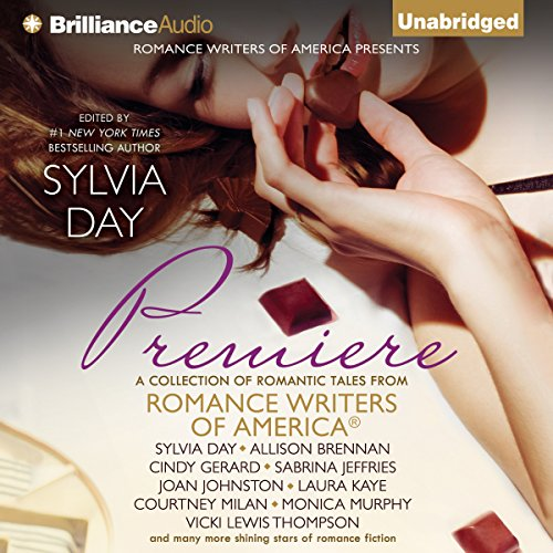 Premiere     A Romance Writers of America Collection, Book 1              By:                                                                                                                                 Romance Writers of America Inc.,                                                                                        Sylvia Day - editor                               Narrated by:                                                                                                                                 Roger Hampton,                                                                                        Rachel Vivette,                                                                                        Carmen Rose                      Length: 12 hrs and 43 mins     5 ratings     Overall 3.6
