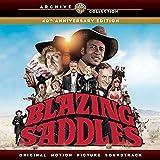 Blazing Saddles: Sillas De Montar Calientes - 40th Anniversary Edition
