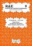 Modal theory: An algebraic approach to order, geometry, and convexity (Research and Exposition in Mathematics: (Formerly: Research and Education in Mathematics)) - Anna B Romanowska