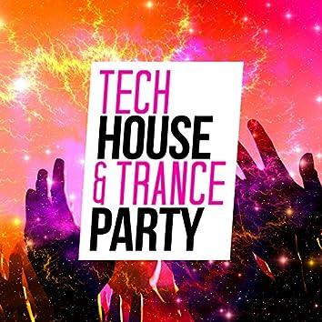 Tech House & Trance Party