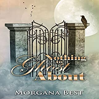 Nothing to Ghost About     Witch Woods Funeral Home, Book 2              By:                                                                                                                                 Morgana Best                               Narrated by:                                                                                                                                 Tiffany Dougherty                      Length: 3 hrs and 47 mins     18 ratings     Overall 4.3