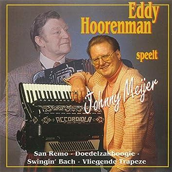 Eddy Hoorenman Speelt Johnny Meyer