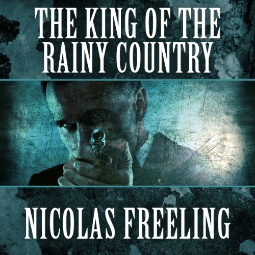 The King of the Rainy Country audiobook cover art