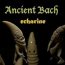 Ancient Bach