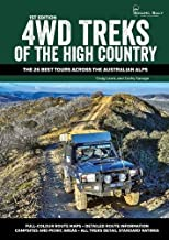4WD Treks of the High Country: The 26 Best Tours across the Australian Alps