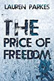 The Price Of Freedom: Stunning Breakthrough Young Adult Thriller
