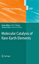 Molecular Catalysis of Rare-Earth Elements (Structure and Bonding Book 137)