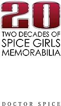 20: Two Decades of Spice Girls Memorabilia