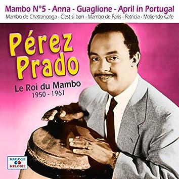 Le roi du mambo 1950-1961