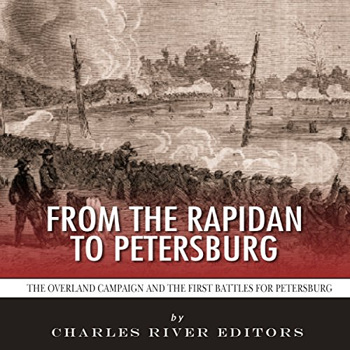 From the Rapidan to Petersburg cover art