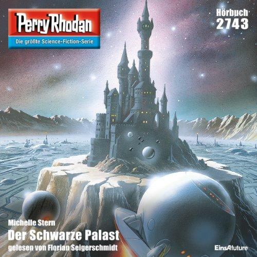 Der Schwarze Palast (Perry Rhodan 2743) Titelbild