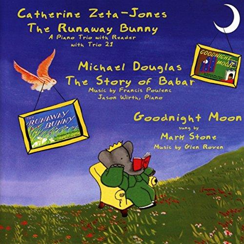 キャサリン・ゼタ=ジョーンズ&マイケル・ダグラス:朗読集(The Runaway Bunny/The story of babar)