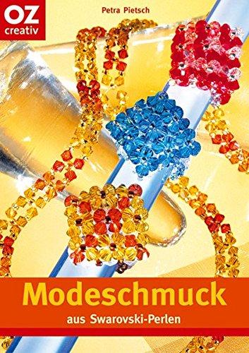 Modeschmuck aus Swarovski-Perlen (Creativ-Taschenbuecher. CTB)