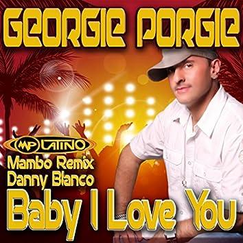 Baby I Love You (Danny Blanco Mambo Remix)
