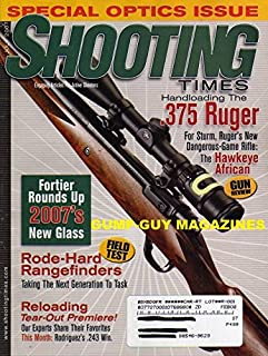 Shooting Times July 2007 Magazine SPECIAL OPTICS ISSUE Engaging Articles For Active Shooters