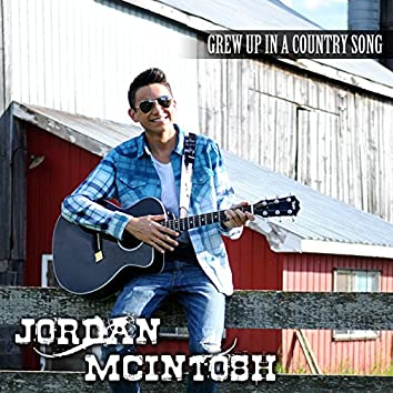 Grew up in a Country Song