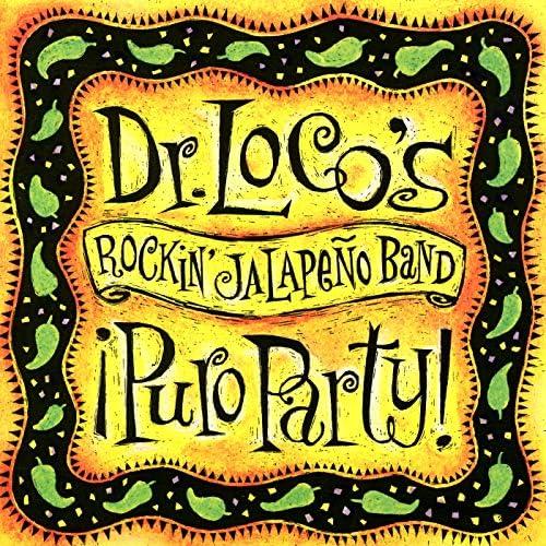 Dr. Loco's Rockin' Jalapeño Band