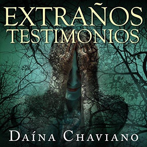 Extraños testimonios [Strange testimonials] audiobook cover art
