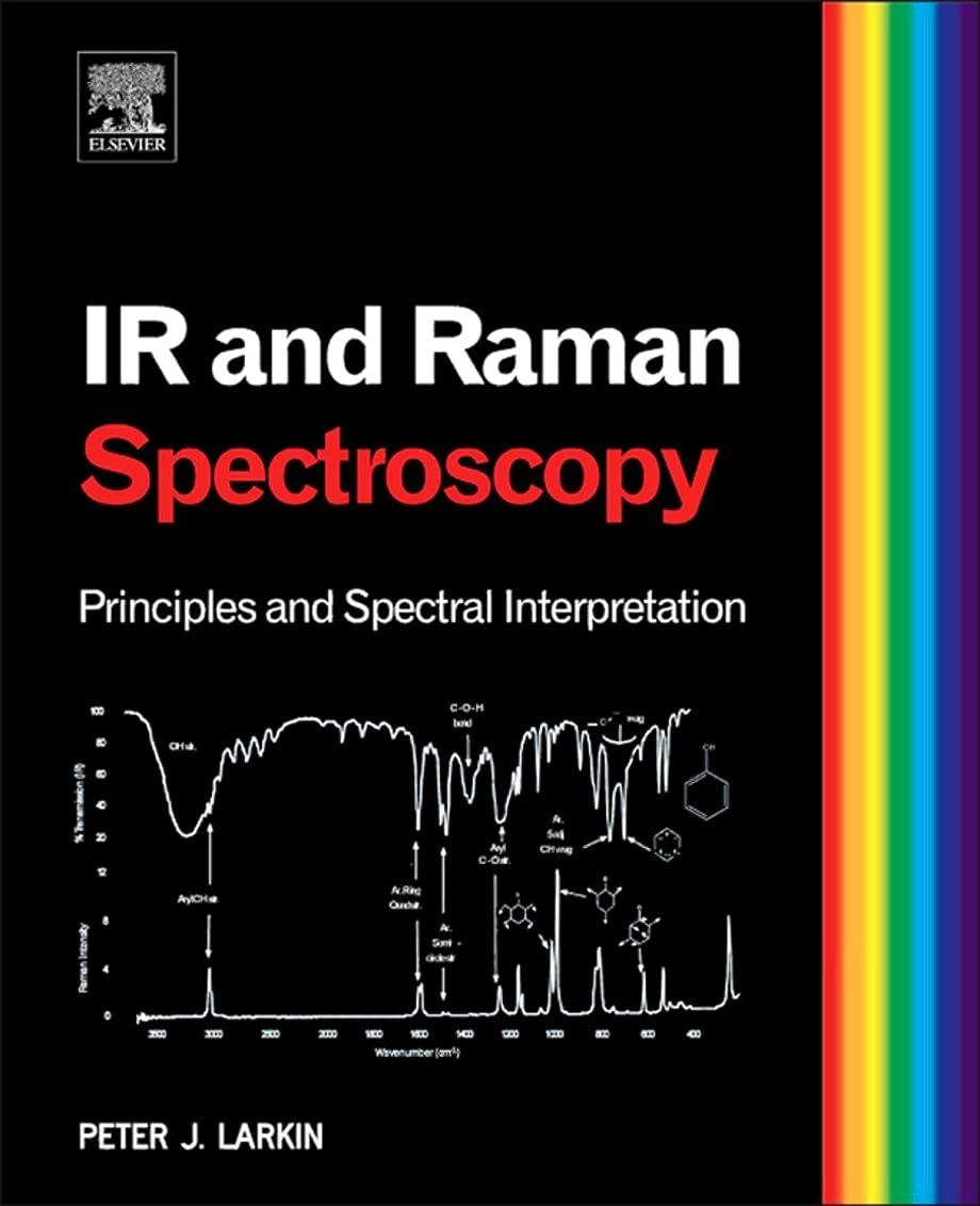小麦粉衣装サークルInfrared and Raman Spectroscopy: Principles and Spectral Interpretation (English Edition)