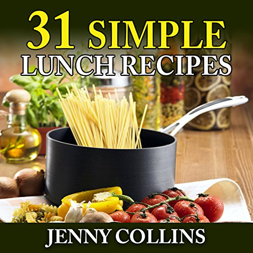 31 Simple Lunch Recipes audiobook cover art