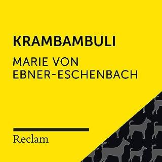 Ebner-Eschenbach: Krambambuli (Reclam Hörbuch)