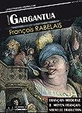 Gargantua, (Français moderne et moyen Français comparés) - Format Kindle - 9781909782563 - 1,99 €