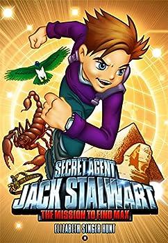 Secret Agent Jack Stalwart  Book 14  The Mission to Find Max  Egypt  The Secret Agent Jack Stalwart Series 14