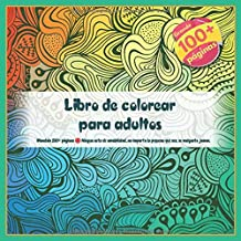 Libro de colorear para adultos Mandala 100+ páginas - Ningun acto de amabilidad, no importa lo pequeno que sea, se malgasta jamas.