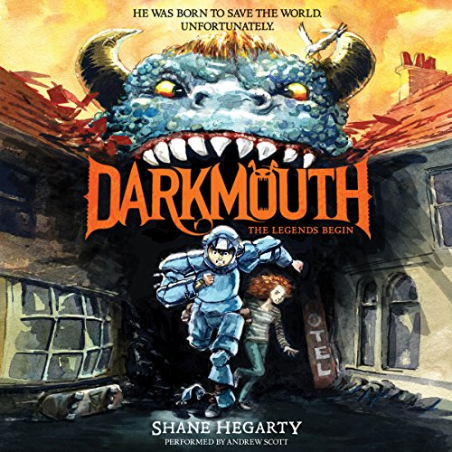 Darkmouth #1: The Legends Begin audiobook cover art