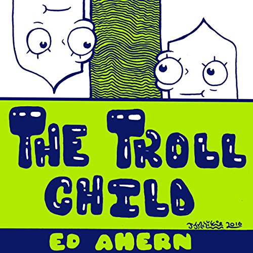 The Troll Child audiobook cover art