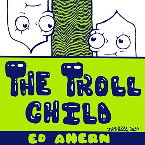『The Troll Child』のカバーアート