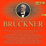 Anton Bruckner Edition - The Collection