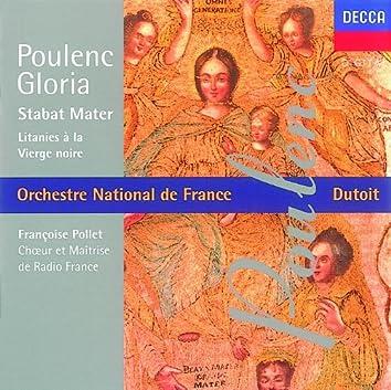Poulenc: Gloria/Litanies à la Vièrge Noire/Stabat Mater