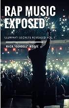 Rap Music Exposed (Illuminati Secrets Revealed)