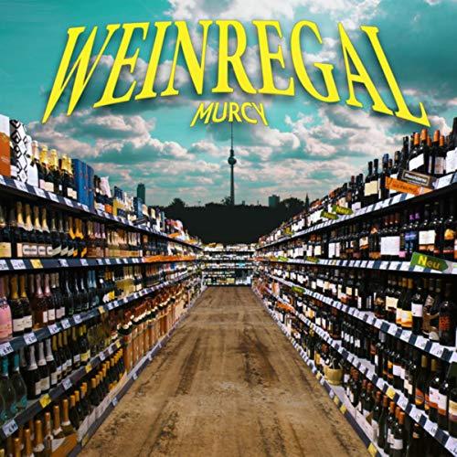 Weinregal [Explicit]