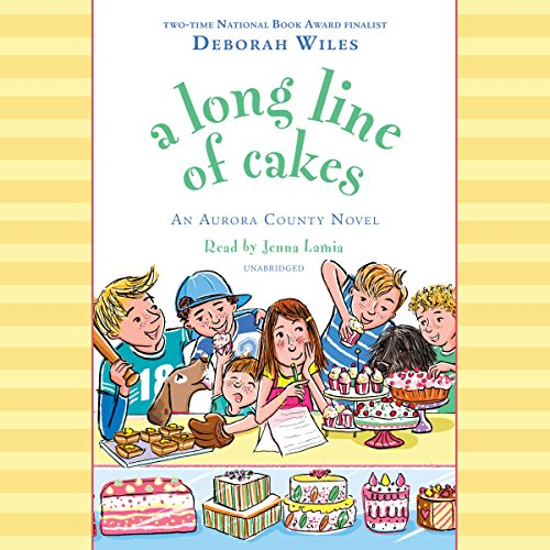 A Long Line of Cakes                   By:                                                                                                                                 Deborah Wiles                               Narrated by:                                                                                                                                 Jenna Lamia                      Length: 6 hrs and 39 mins     3 ratings     Overall 3.7