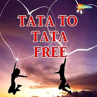 Tata To Tata Free