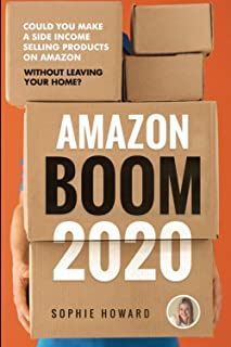 Amazon Boom: Sell Products on Amazon FBA without Leaving Your Home