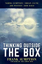 Thinking Outside the Box: Frank Sumption, Creator of the Ghost Box