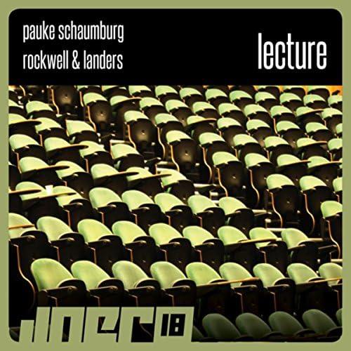 Pauke Schaumburg, Rockwell & Landers