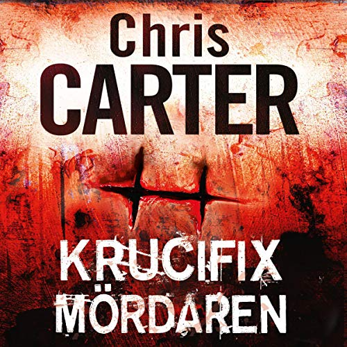 Krucifixmördaren Audiobook By Chris Carter cover art