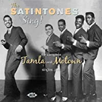 Sing! The Complete Tamla And Motown Singles...Plus by The Satintones (2010-05-18)